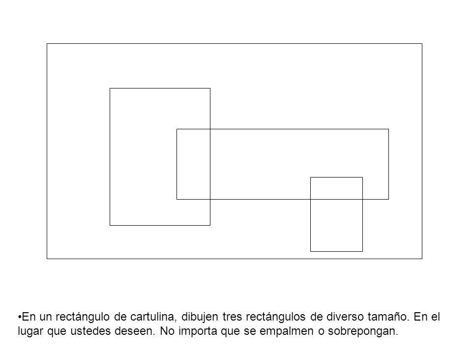 En un rectángulo de cartulina, dibujen tres rectángulos de diverso tamaño.