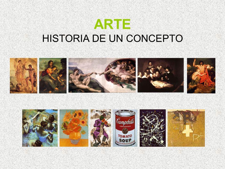 ARTE HISTORIA DE UN CONCEPTO