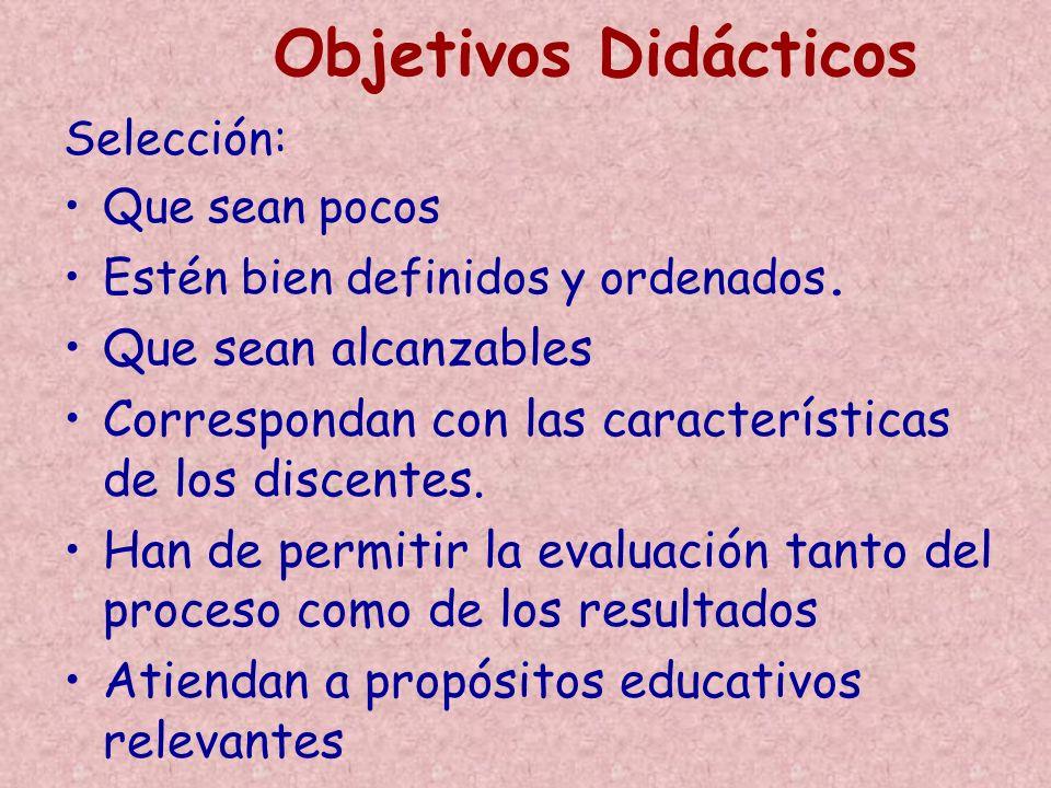 Objetivos Didácticos Que sean alcanzables