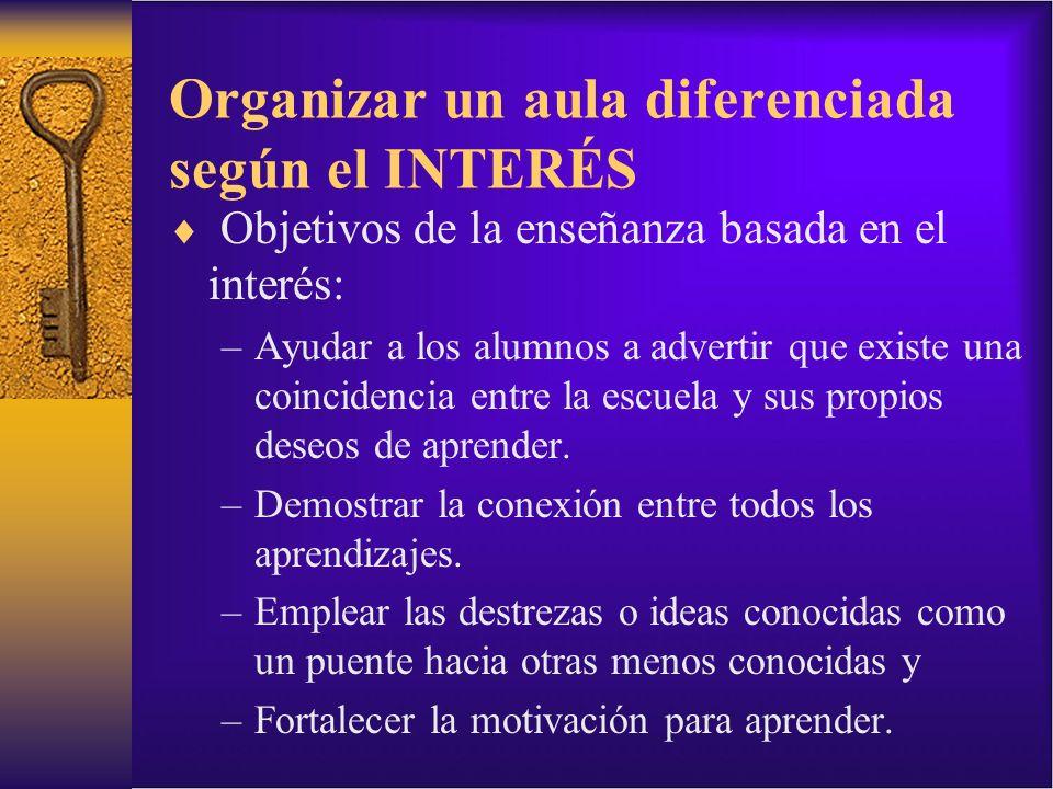 Organizar un aula diferenciada según el INTERÉS