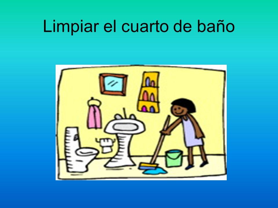Limpiar el cuarto de baño