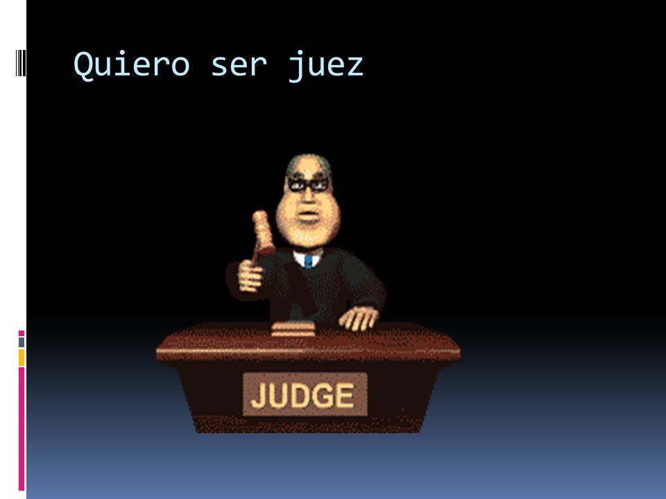 Quiero ser juez