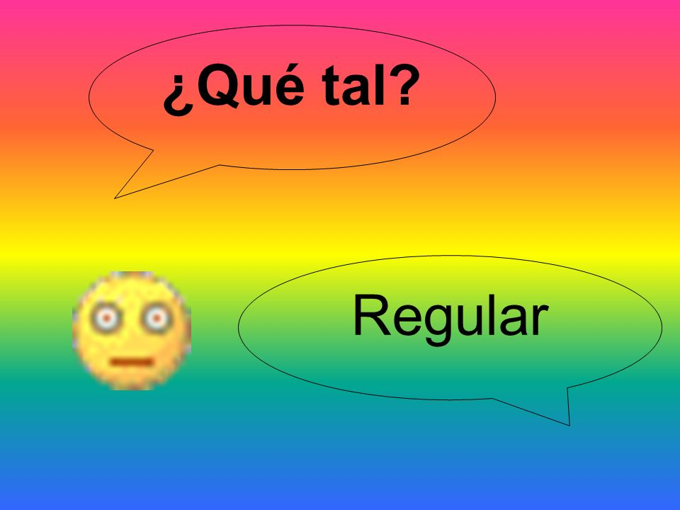 ¿Qué tal Regular