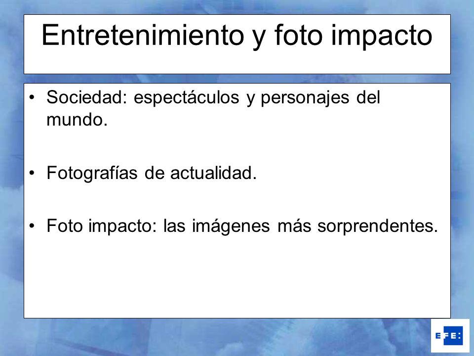 Entretenimiento y foto impacto