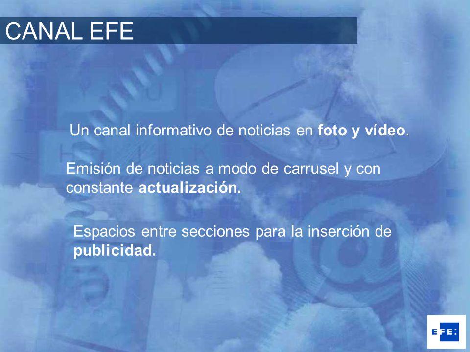 CANAL EFE Un canal informativo de noticias en foto y vídeo.