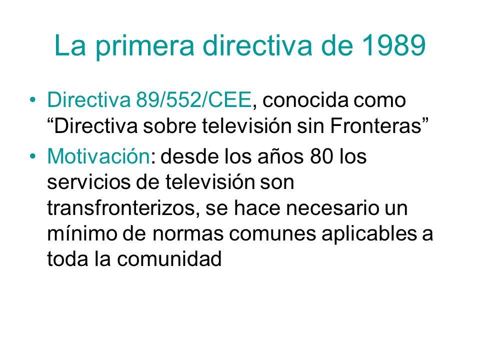 La primera directiva de 1989