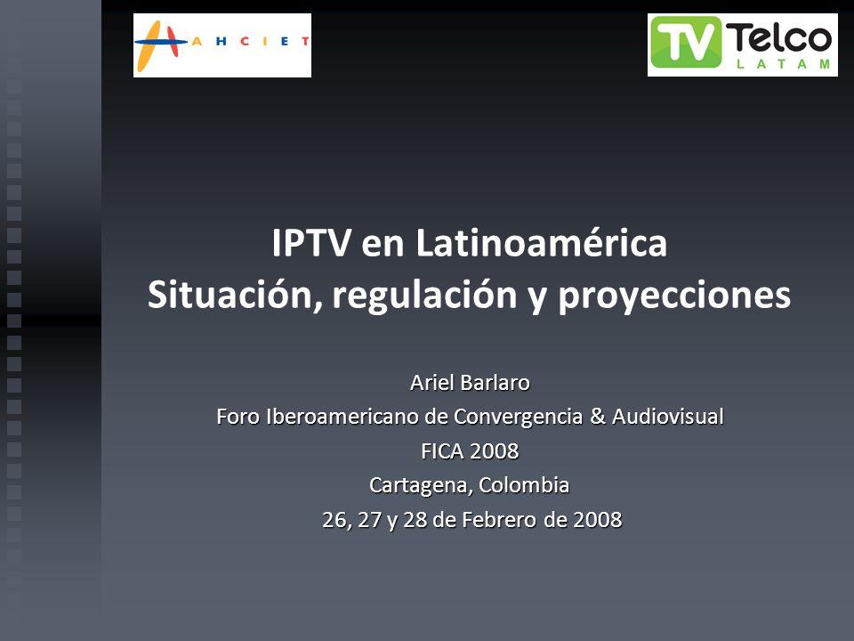 IPTV en Latinoamérica Situación, regulación y proyecciones
