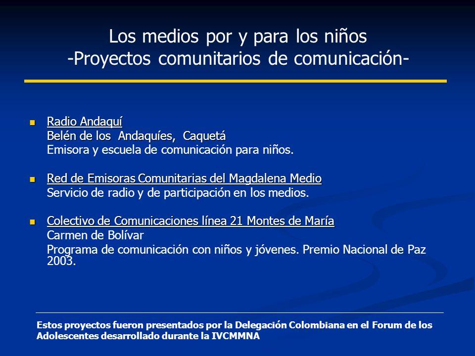 Los medios por y para los niños -Proyectos comunitarios de comunicación-
