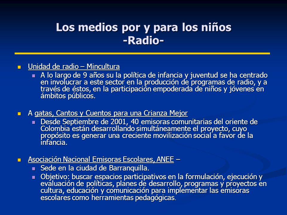 Los medios por y para los niños -Radio-