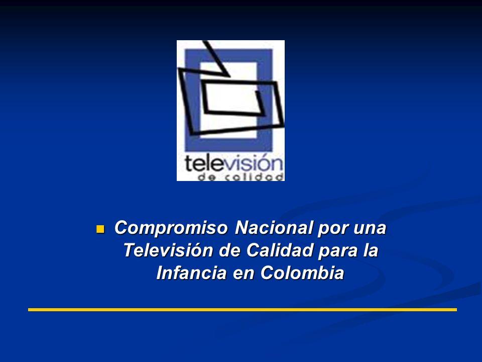 Compromiso Nacional por una Televisión de Calidad para la Infancia en Colombia