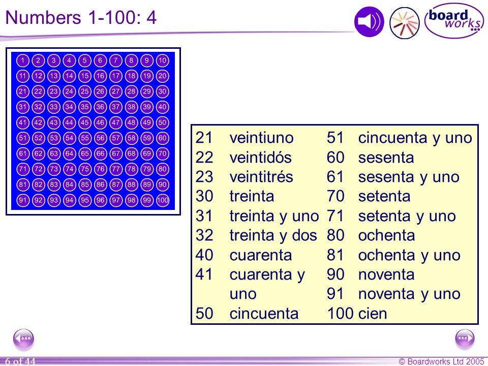 Numbers 1-100: 4 21 veintiuno 22 veintidós 23 veintitrés 30 treinta