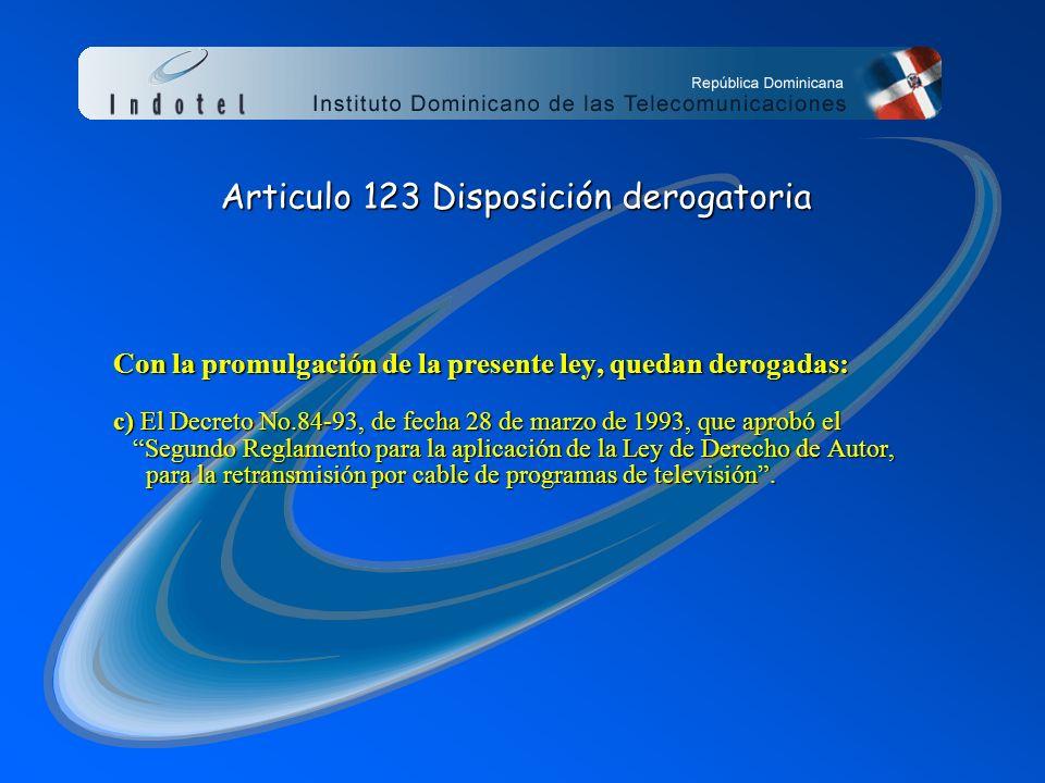 Articulo 123 Disposición derogatoria
