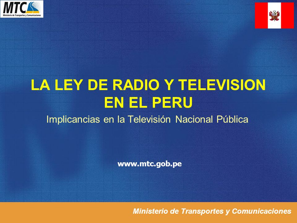 LA LEY DE RADIO Y TELEVISION EN EL PERU