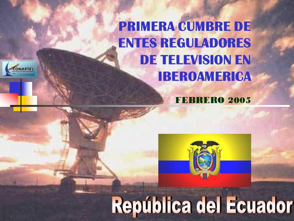 PRIMERA CUMBRE DE ENTES REGULADORES DE TELEVISION EN IBEROAMERICA