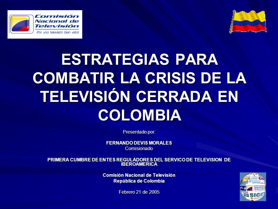 FERNANDO DEVIS MORALES Comisión Nacional de Televisión