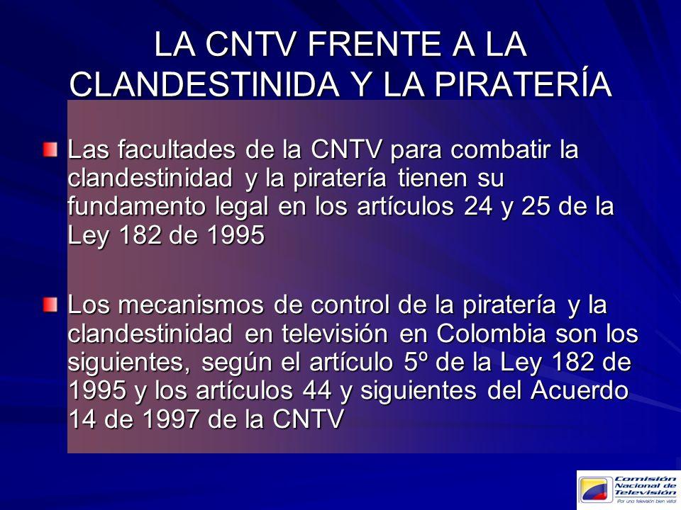 LA CNTV FRENTE A LA CLANDESTINIDA Y LA PIRATERÍA