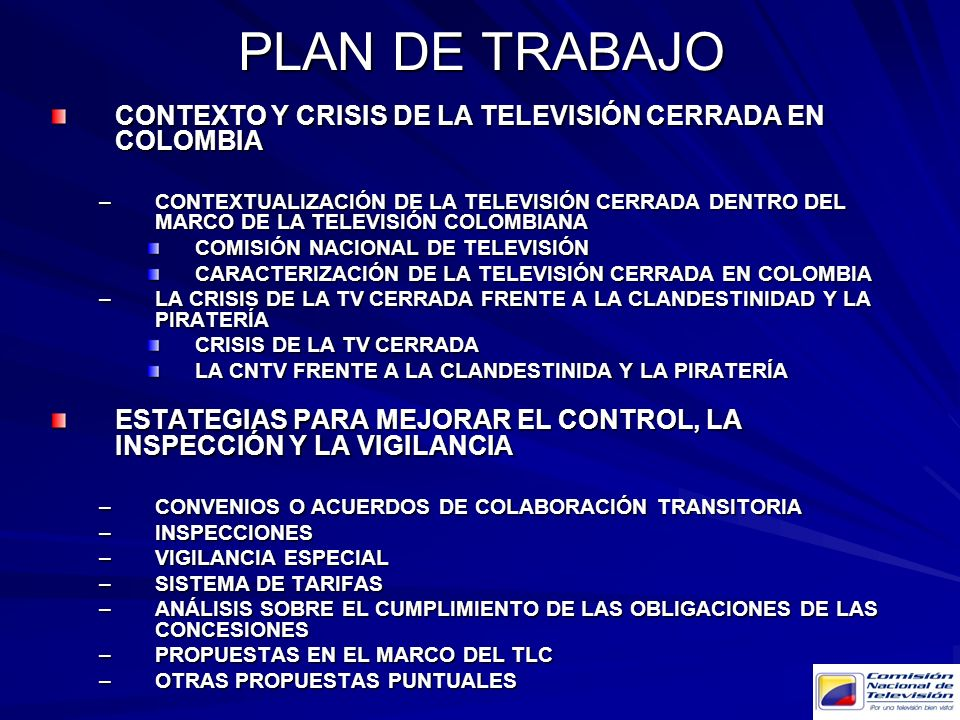 PLAN DE TRABAJO CONTEXTO Y CRISIS DE LA TELEVISIÓN CERRADA EN COLOMBIA