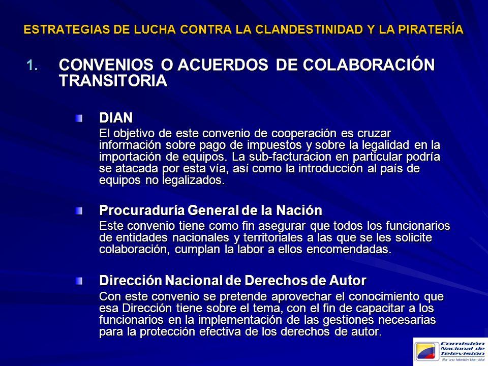 ESTRATEGIAS DE LUCHA CONTRA LA CLANDESTINIDAD Y LA PIRATERÍA