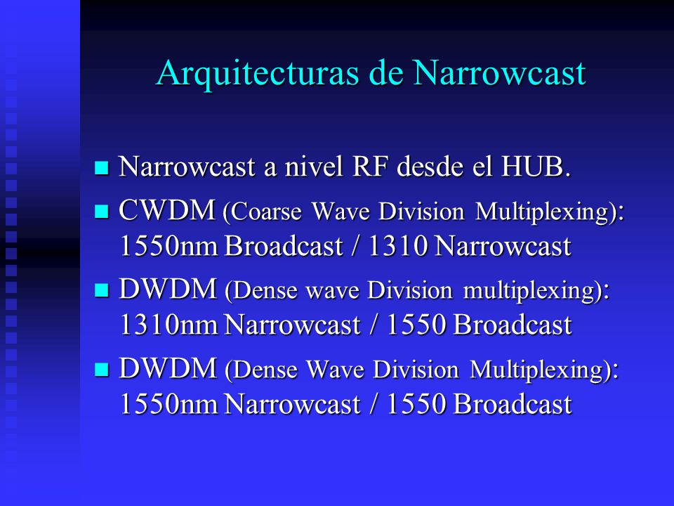 Arquitecturas de Narrowcast