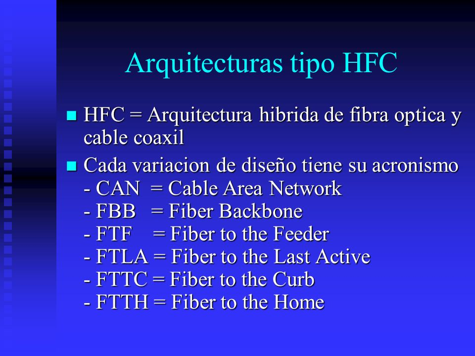 Arquitecturas tipo HFC