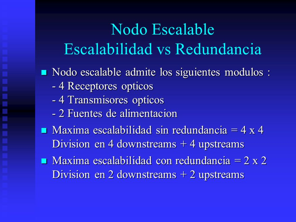 Nodo Escalable Escalabilidad vs Redundancia