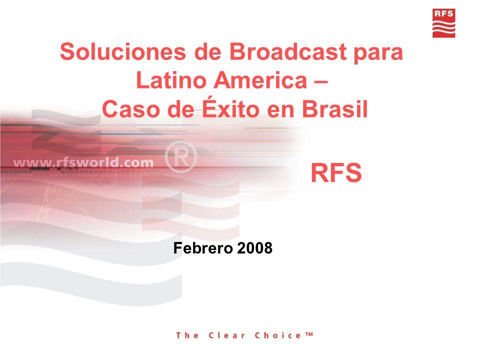 Soluciones de Broadcast para Latino America – Caso de Éxito en Brasil