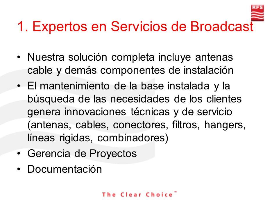 1. Expertos en Servicios de Broadcast