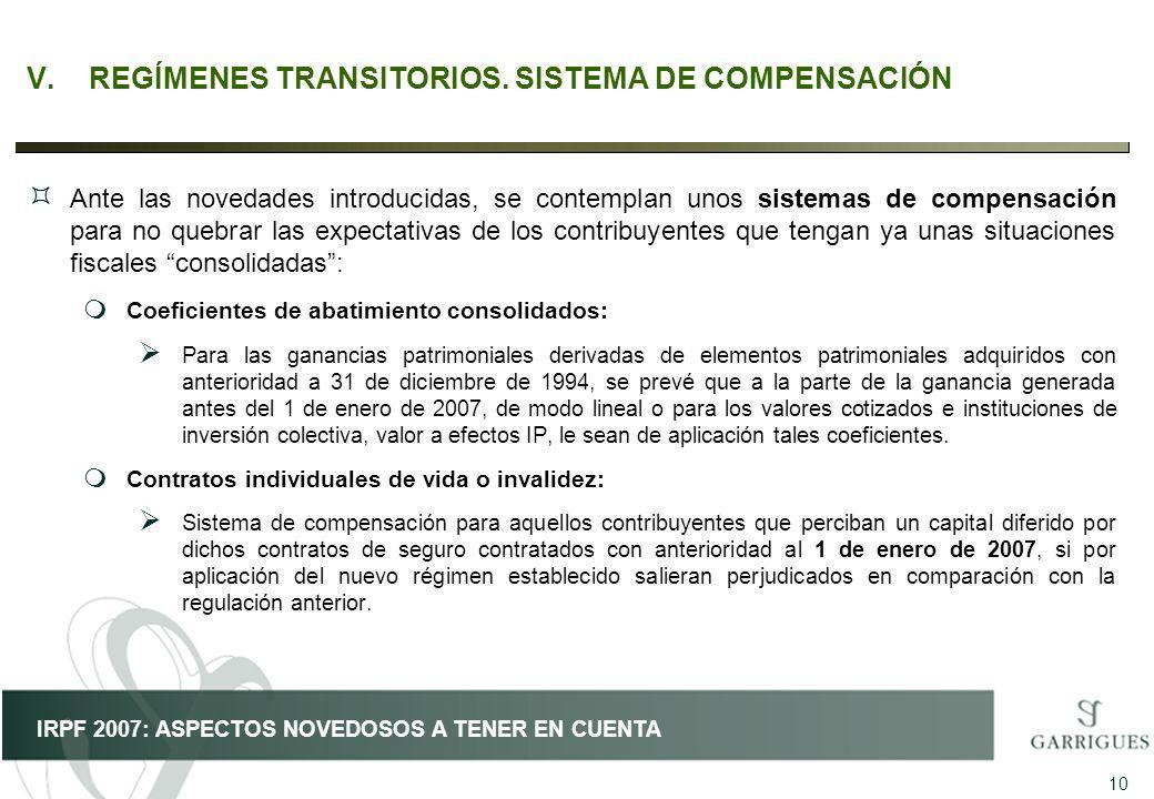 V. REGÍMENES TRANSITORIOS. SISTEMA DE COMPENSACIÓN