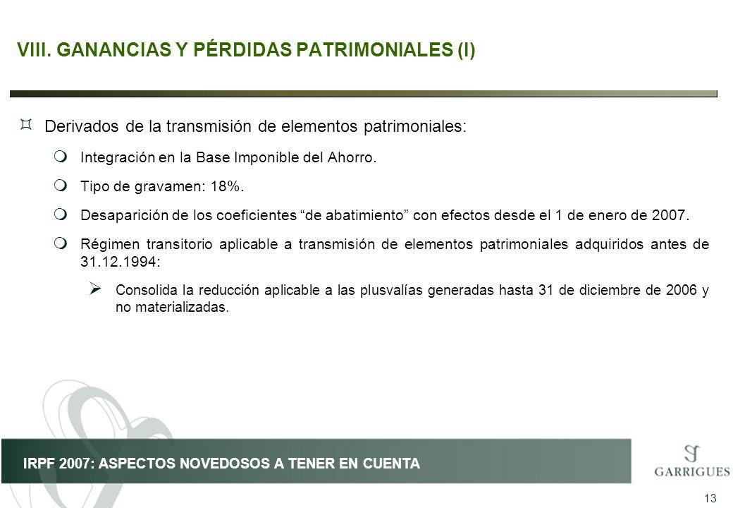 VIII. GANANCIAS Y PÉRDIDAS PATRIMONIALES (I)