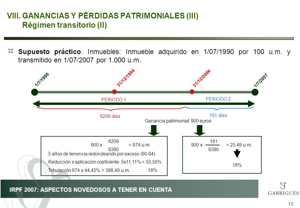 GANANCIAS Y PÉRDIDAS PATRIMONIALES (III) Régimen transitorio (II)