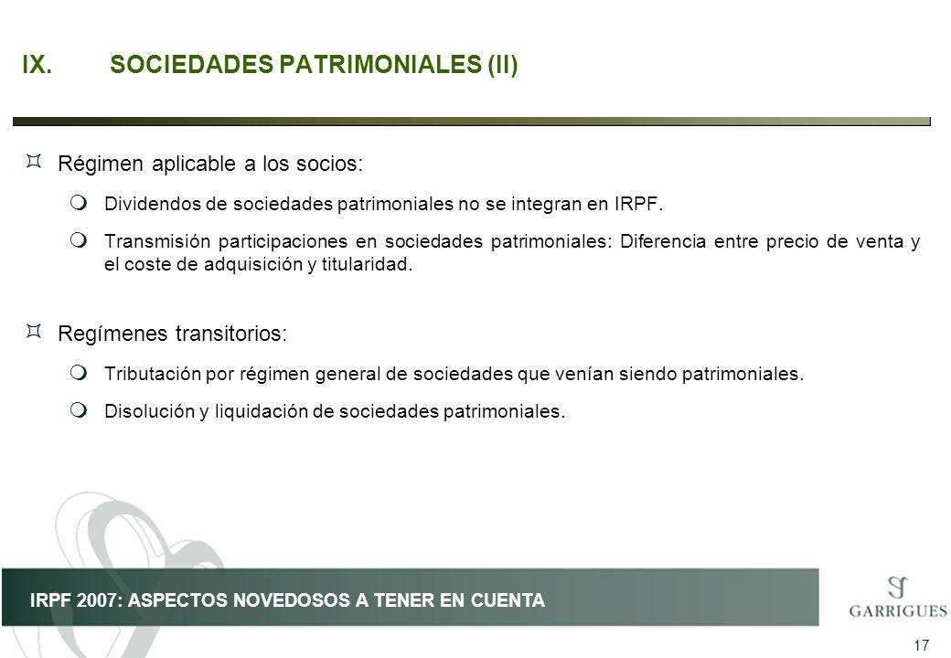IX. SOCIEDADES PATRIMONIALES (II)