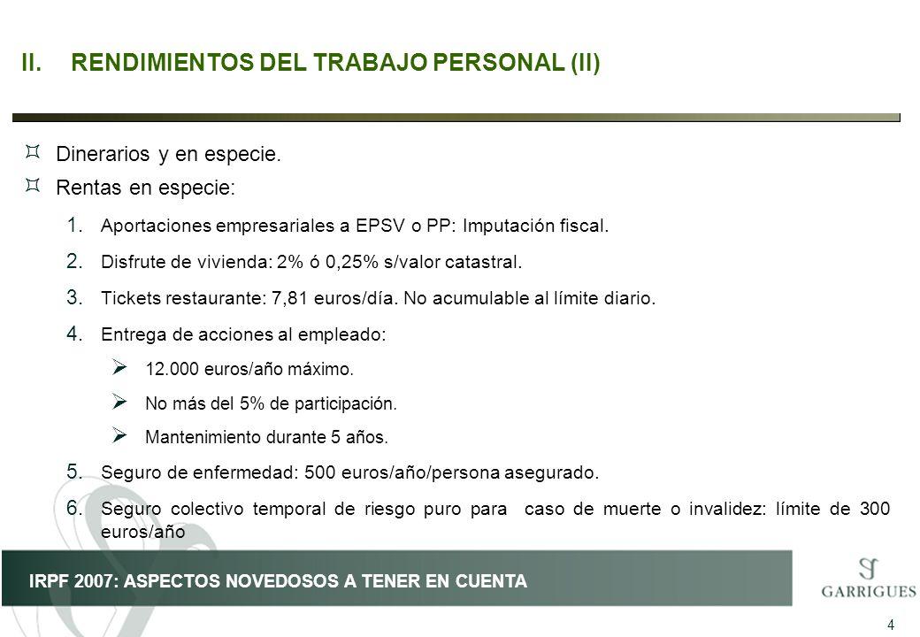 II. RENDIMIENTOS DEL TRABAJO PERSONAL (II)