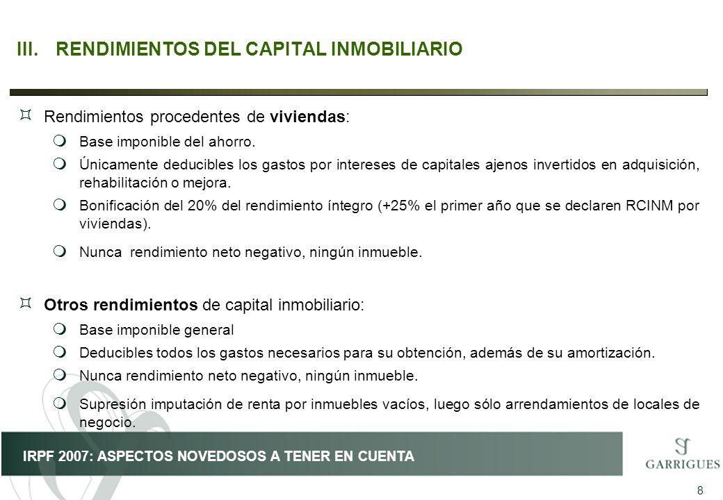III. RENDIMIENTOS DEL CAPITAL INMOBILIARIO
