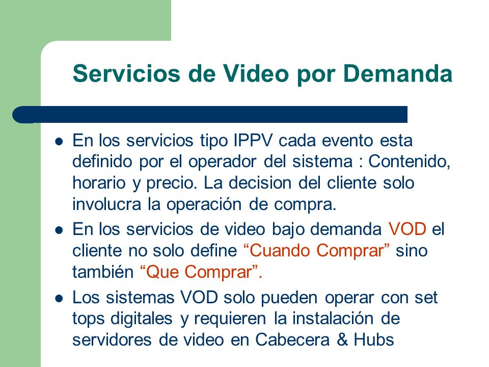 Servicios de Video por Demanda