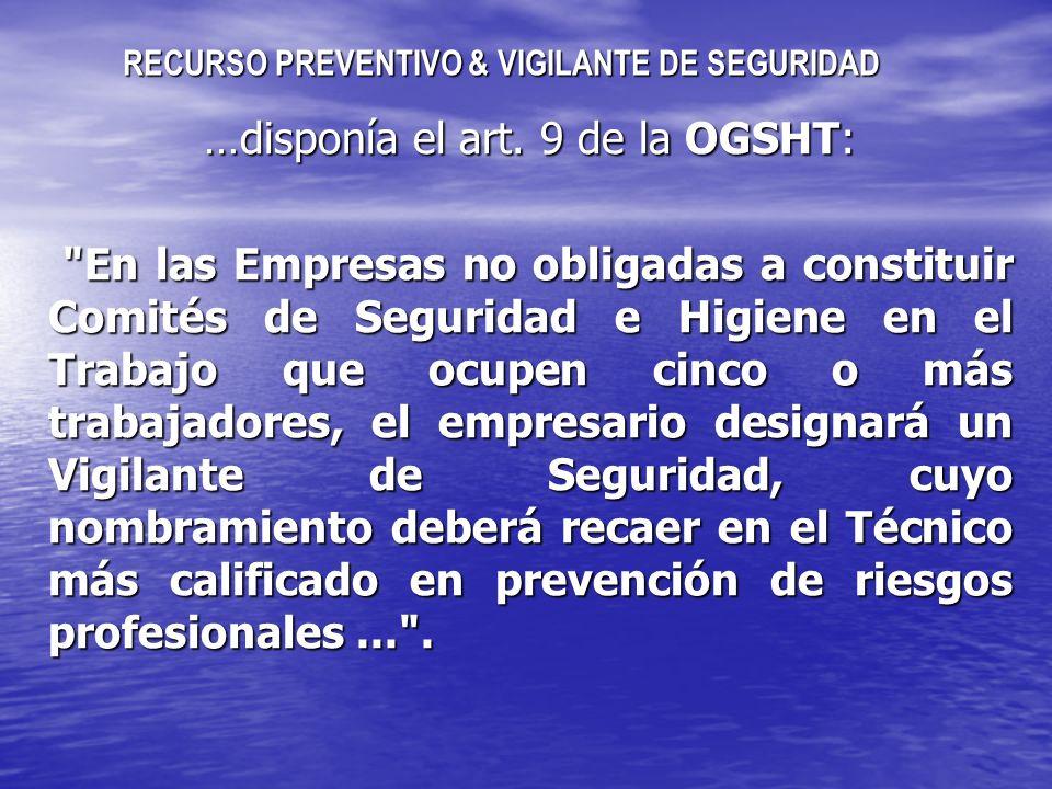 RECURSO PREVENTIVO & VIGILANTE DE SEGURIDAD