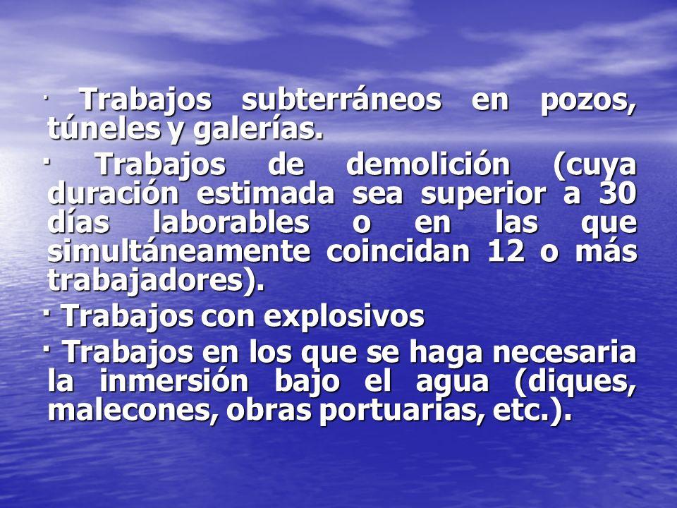 · Trabajos con explosivos