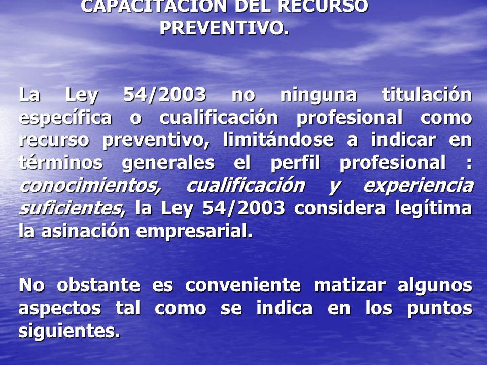 CAPACITACIÓN DEL RECURSO PREVENTIVO.