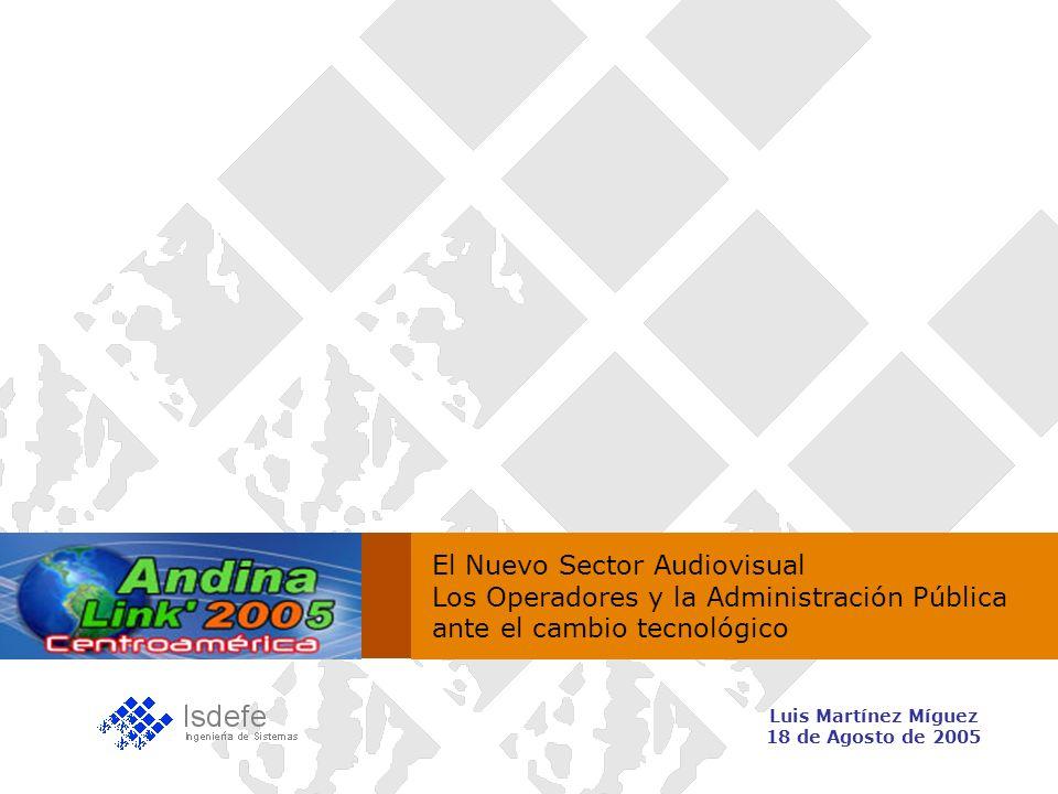 El Nuevo Sector Audiovisual Los Operadores y la Administración Pública ante el cambio tecnológico