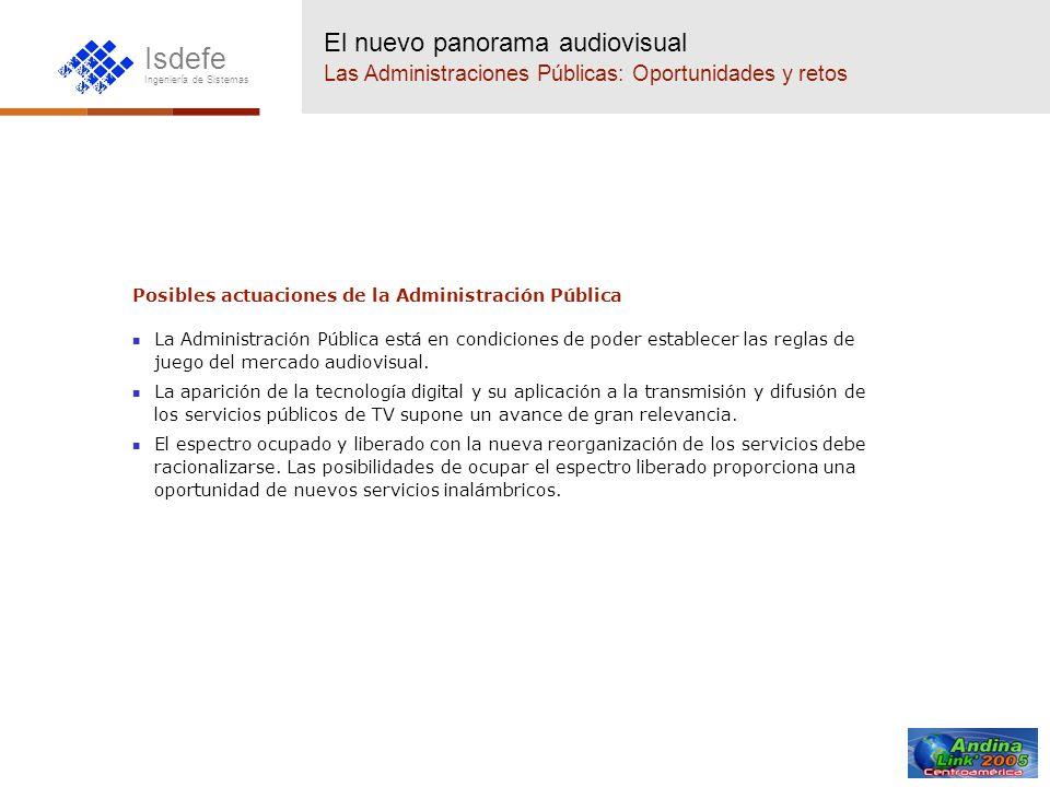 El nuevo panorama audiovisual Las Administraciones Públicas: Oportunidades y retos