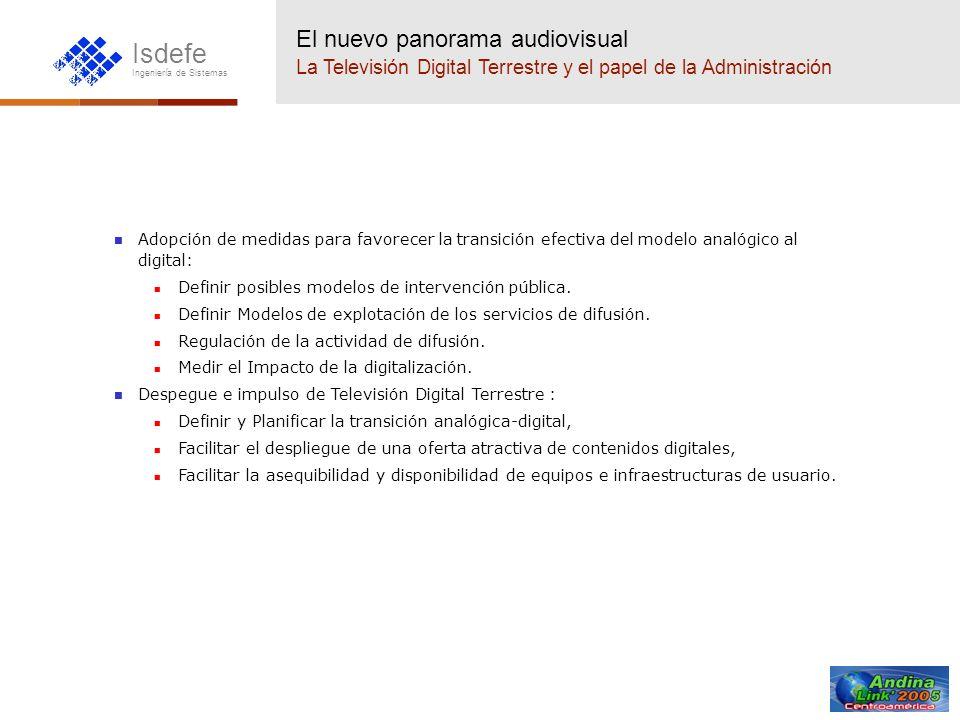 El nuevo panorama audiovisual La Televisión Digital Terrestre y el papel de la Administración