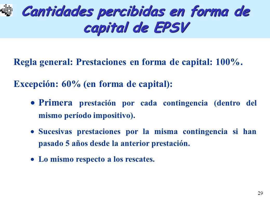 Cantidades percibidas en forma de capital de EPSV