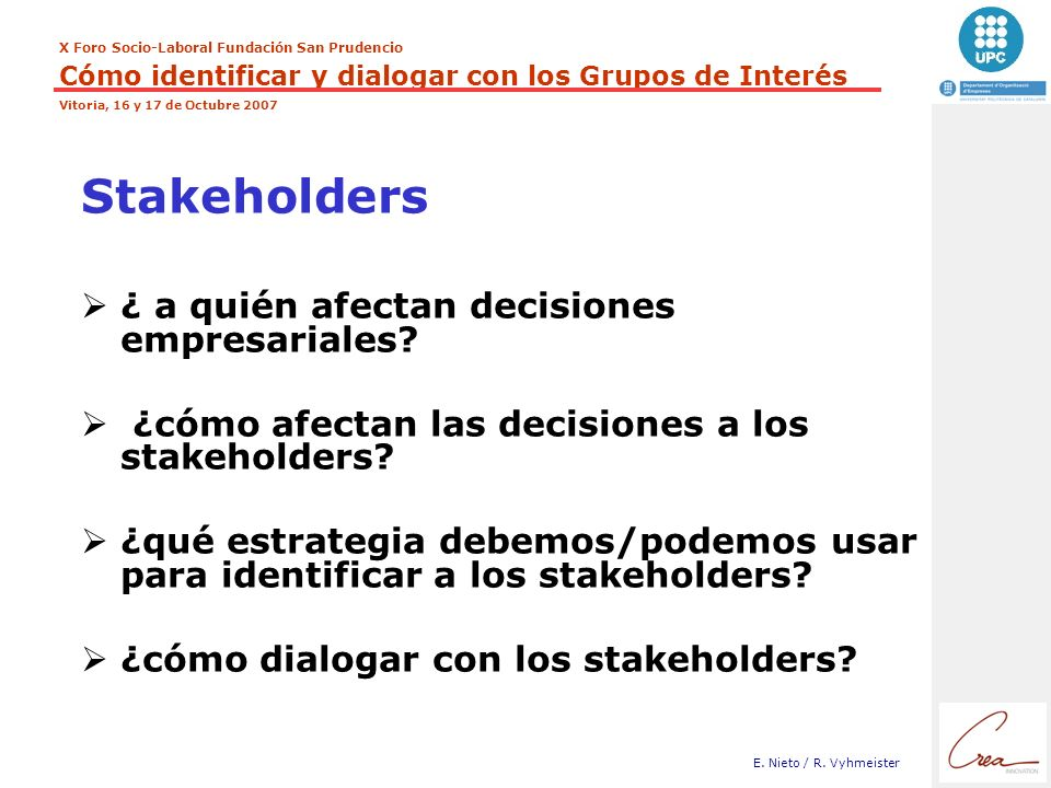 Stakeholders ¿ a quién afectan decisiones empresariales