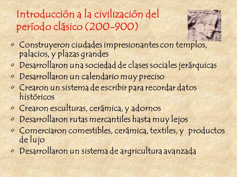 Introducción a la civilización del período clásico (200-900)