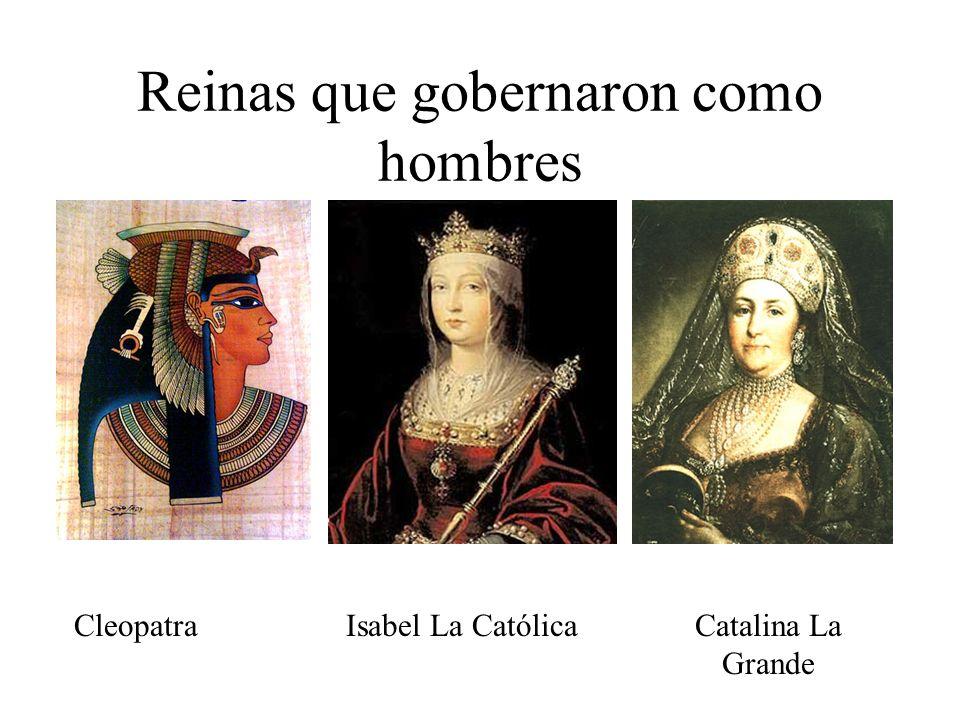 Reinas que gobernaron como hombres