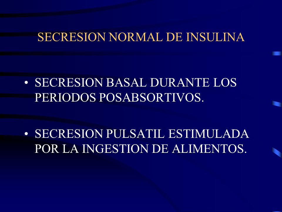 SECRESION NORMAL DE INSULINA