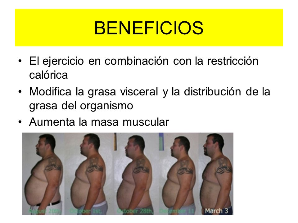 BENEFICIOS El ejercicio en combinación con la restricción calórica