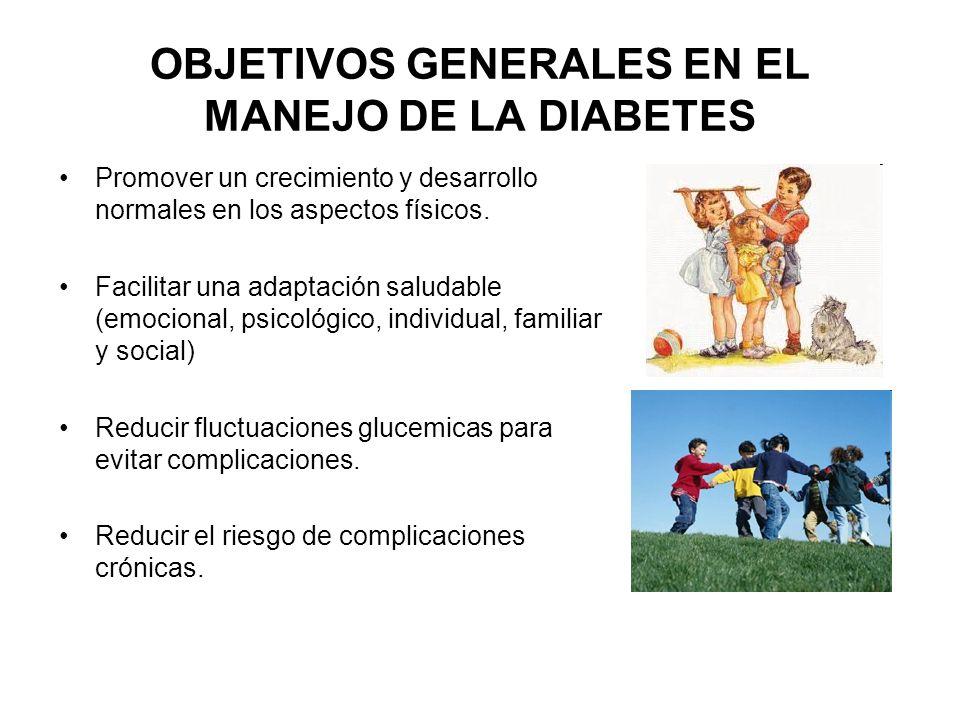 OBJETIVOS GENERALES EN EL MANEJO DE LA DIABETES