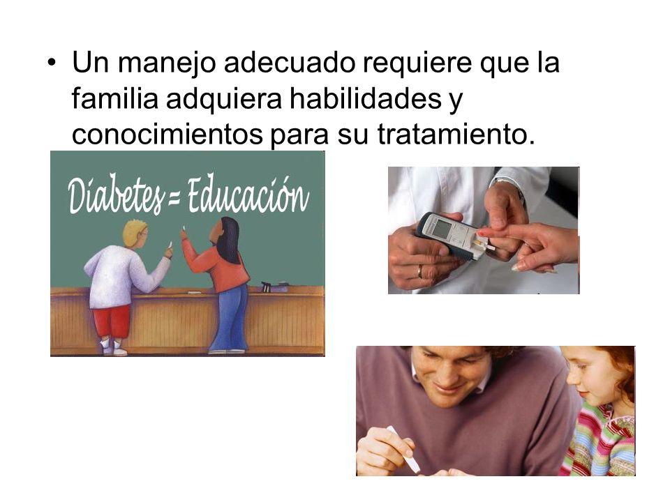 Un manejo adecuado requiere que la familia adquiera habilidades y conocimientos para su tratamiento.