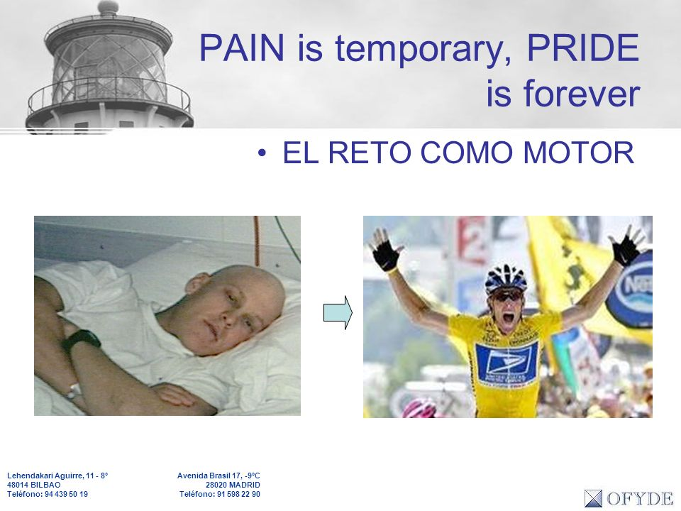 PAIN is temporary, PRIDE is forever