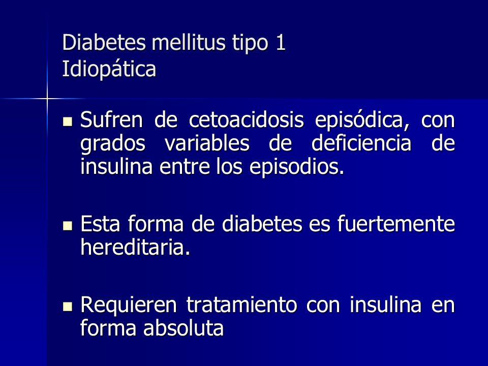Diabetes mellitus tipo 1 Idiopática
